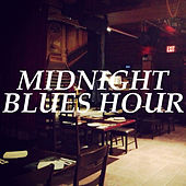 Midnight Blues Hour by Various Artists