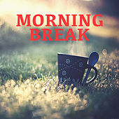 Morning Break by Various Artists