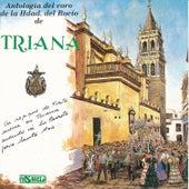Antología del Coro de la Hdad. Del Rocío de Triana by Coro de la Hermandad del Rocío de Triana