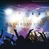 Big Big Room, Vol. 4 - EP by Various Artists
