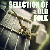 Selection Of Old Folk by Various Artists