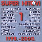 Super Hitovi, Vol.1 (1998 - 2000) by Various Artists