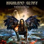 Twist of Faith by Highland Glory