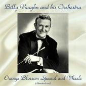 Orange Blossom Special And Wheels (Remastered 2017) von Billy Vaughn