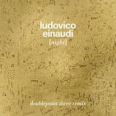 Night (DoublePointThree Remix) de Ludovico Einaudi