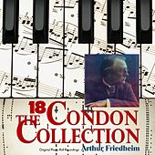 The Condon Collection, Vol. 18: Original Piano Roll Recordings von Arthur Friedheim