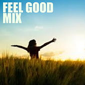 Feel Good Mix by Various Artists