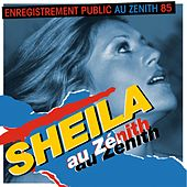 Sheila au Zénith 85 (Live) by Various Artists