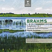 Brahms : Symphonies No.1 & 2, Overtures by Houston Symphony Orchestra