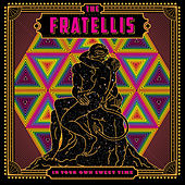 The Next Time We Wed by The Fratellis