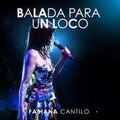 Balada para un Loco (Vivo) de Fabiana Cantilo
