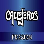 Presión (Vivo) - Mezclado y Masterizado 2017 de Callejeros