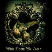 With Doom We Come de Summoning
