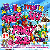 Ballermann Après Ski Party 2018 von Various Artists