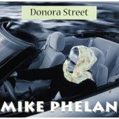 Donora Street by Mike Phelan