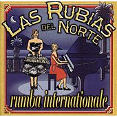 Rumba Internationale by Las Rubias Del Norte