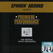 Spinnin' Around (Premiere Performance Track) by Jump 5