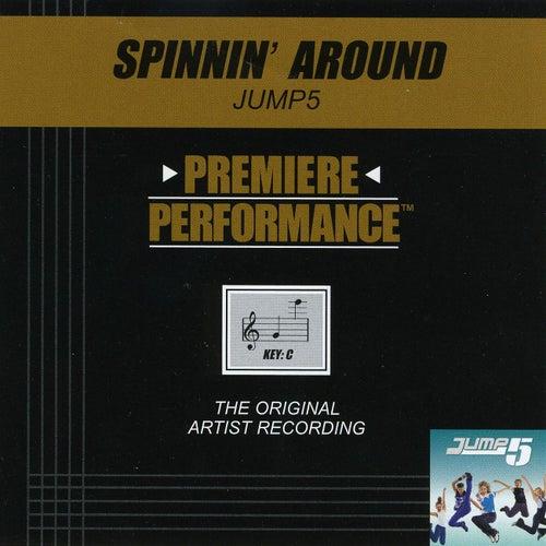 Spinnin' Around (Premiere Performance Track) by Jump 5