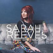 Sweet Sweet Sound by Sarah Reeves