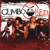 Gumbo Red by Gumbo Red