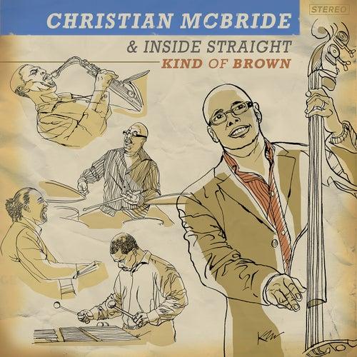 Kind of Brown by Christian McBride