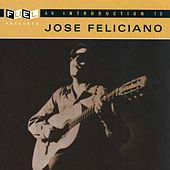 An Introduction To Jose Feliciano de Jose Feliciano