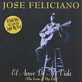 El Amor De Mi Vida (The Love Of My Life) de Jose Feliciano