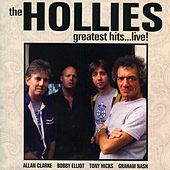 The Hollies: Greatest Hits…Live! by The Hollies