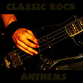 Classic Rock Anthems by Rock Feast