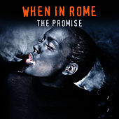 The Promise (Studio 1987 Version) von When In Rome