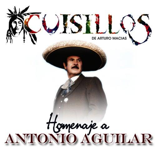 Homenaje A Antonio Aguilar by Banda Cuisillos