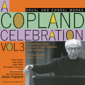 A Copland Celebration, Vol. III von Various Artists
