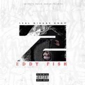 Real Niggas Know 2 de Eddy Fish
