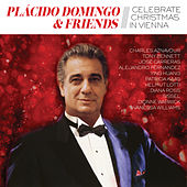 Placido Domingo & Friends Celebrate Christmas in Vienna di Plácido Domingo
