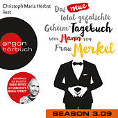 Das neue total gefälschte Geheim-Tagebuch vom Mann von Frau Merkel, Folge 9: GTMM KW 32 von Nomen Nominandum