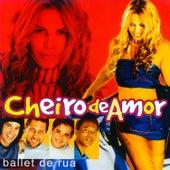 Ballet de Rua de Banda Cheiro De Amor