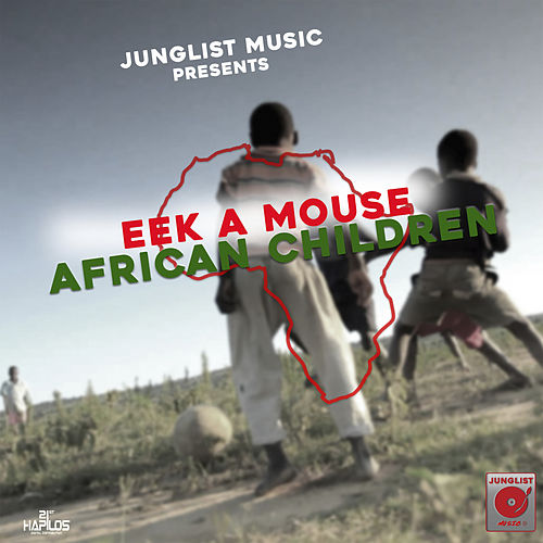 African Children by Eek-A-Mouse