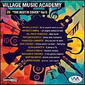 Village Music Academy: The Best in Cover, Vol. 5 by Various Artists