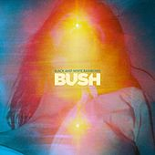 Black and White Rainbows ((Deluxe Edition) [Remastered]) von Bush