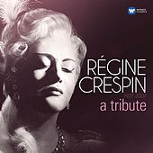 A Tribute von Régine Crespin