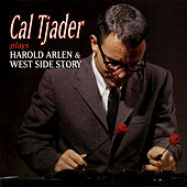 Cal Tjader Plays Harold Arlen & West Side Story de Cal Tjader