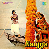 Naiyya (Original Motion Picture Soundtrack) by Various Artists
