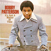 It's Just a Matter of Time von Bobby Patterson