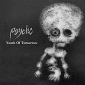 Youth of Tomorrow by Psyche