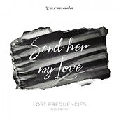 Send Her My Love (R.O. Remix) von Lost Frequencies