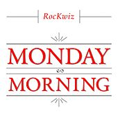 Monday Morning de RocKwiz