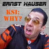 Ksi: Why? (Diss Track) von Hauser