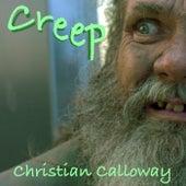 Creep by Christian Calloway