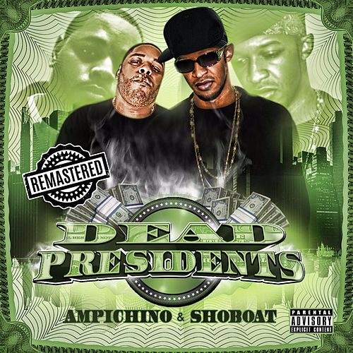 Dead Presidents (Remastered) by Ampichino