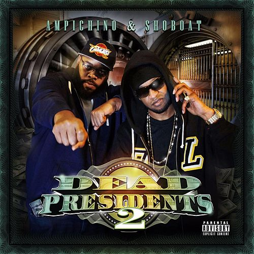 Dead Presidents 2 by Ampichino